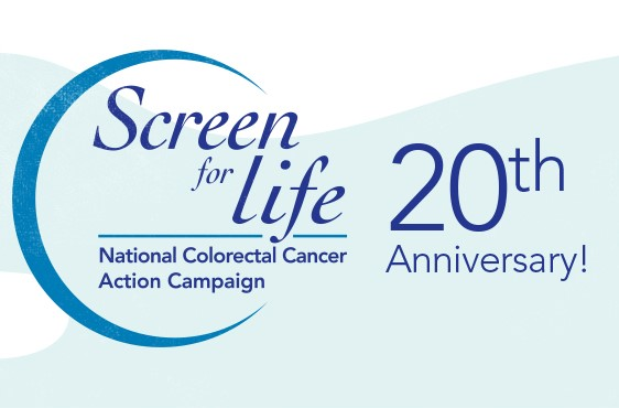 20th Anniversary Screen for Life National Colorectal Cancer Action Campaign