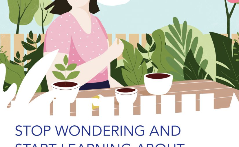 Stop wondering and start learning about colorectal cancer. Graphic of woman standing outside in a garden.