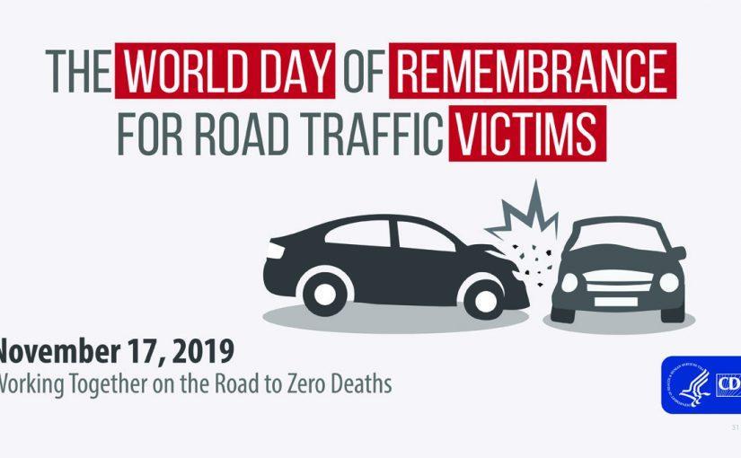 World Day Remembrance for Road traffic victims