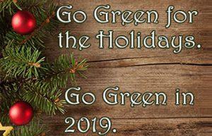 Go Green on Holidays 2019