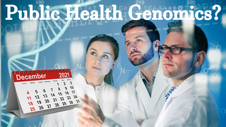 Public Health Genomics with professionals looking at a double helix with a calendar