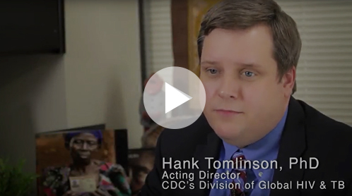 Hank Tomlinson, PhD, Acting Director CDC's Division of Global HIV & TB