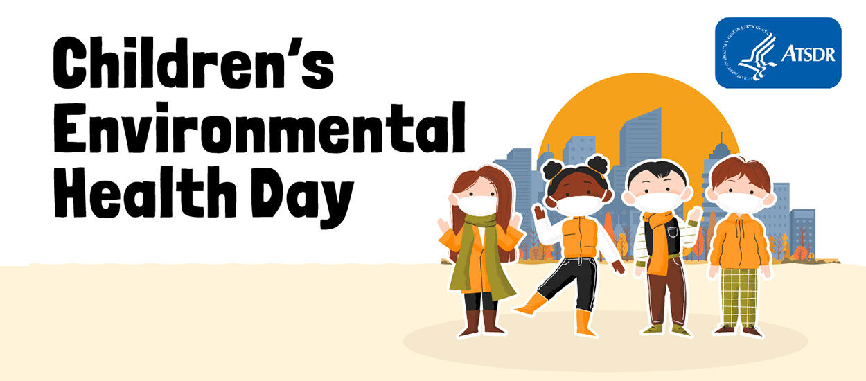 """Graphic design showing children wearing masks and fall clothing while outside. The title """"Children's Environmental Health Day"""" appears across the image."""